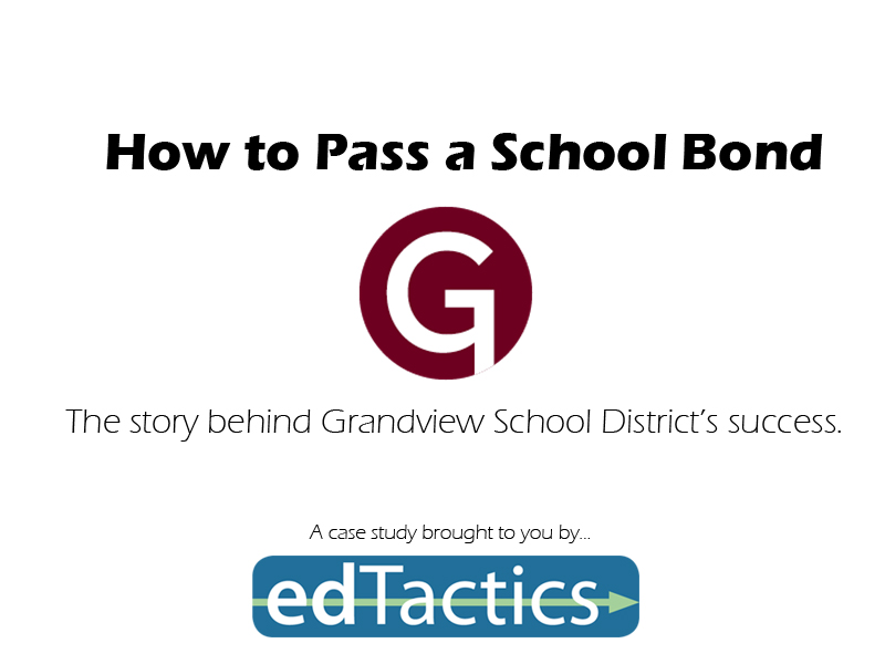 Passing the Bond – How edTactics helped Grandview School District (Case Study)