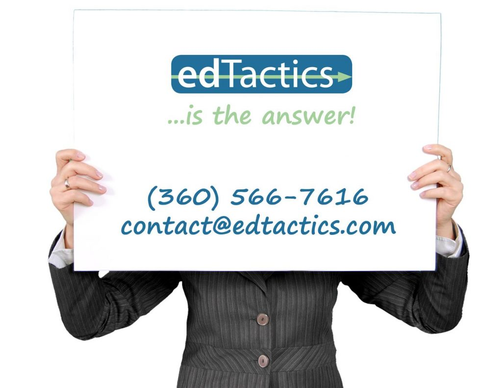 No matter your need - edTactics is the answer!